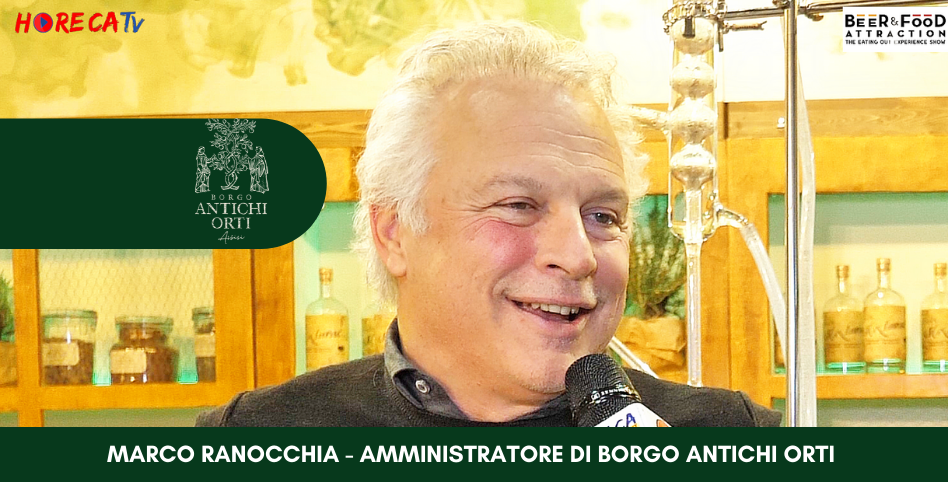 HorecaTv.it. Intervista a Beer&Food Attraction 2020 con Marco Ranocchia di Borgo Antichi Orti srl